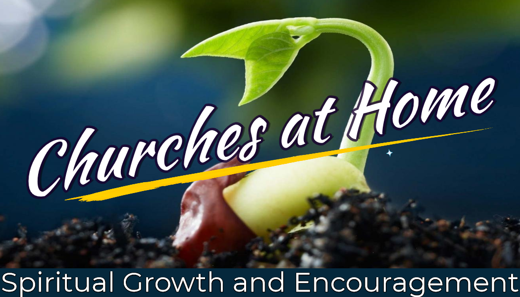 Churches at Home
