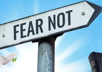 """""""Fear Not…"""""""