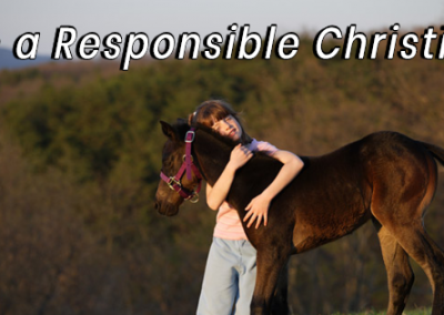 Be a Responsible Christian
