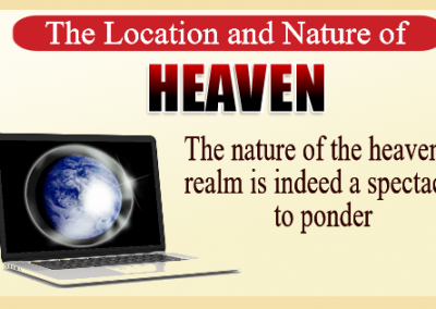 The Location and Nature of Heaven