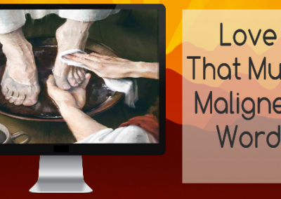 LOVE – That much maligned Word