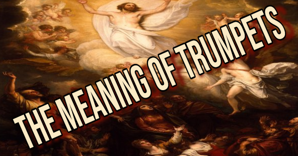 The Meaning of Trumpets – Outline