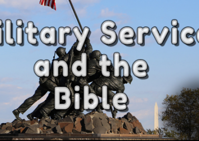 Are Military Service and War proper activities for God's People?