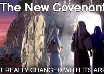 What Changed with the New Covenant