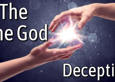 """A Closer Look At the """"One God"""" Deception"""