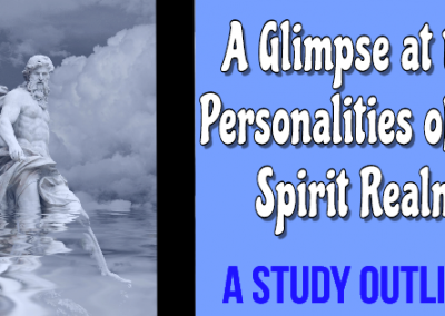 Personalities of the Spirit Realm