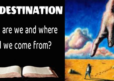 Predestination – Who and Where?