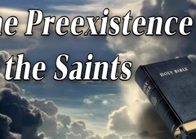 Preexistence of the Saints