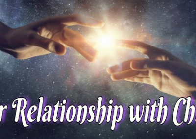 Our Relationship with Christ