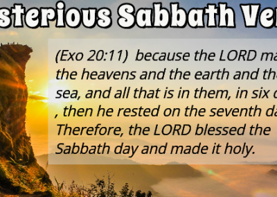 Mysterious Sabbath Verse –  Exodus 20:11