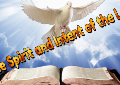 The Spirit and Intent of the Law