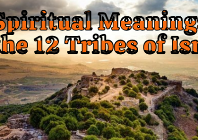 Spiritual Meanings of the 12 Tribes