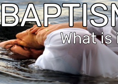 Baptism – What is it?