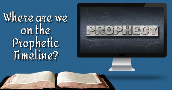 The Prophetic Timeline